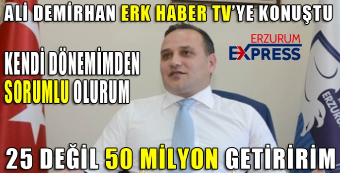 Ali Demirhan suskunluğunu ErkHaber TV'ye bozdu.