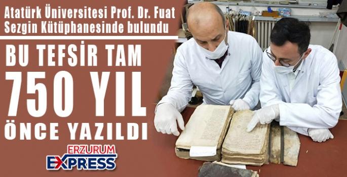 BU TEFSİR 750 YIL ÖNCE YAZILDI