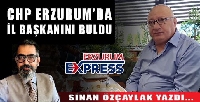 CHP ERZURUM'DA İL BAŞKANINI BULDU.