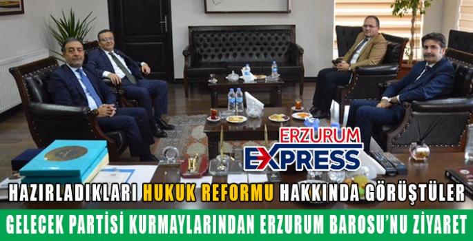 GELECEK PARTİSİ KURMAYLARI ERZURUM'DA