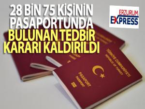 28 bin 75 kişinin pasaportunda bulunan tedbir kararı kaldırıldı