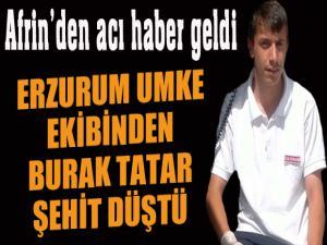 Afrin'den acı haber... Erzurum'a şehit ateşi düştü...