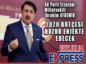 """AK Parti Milletvekili Aydemir: """"2020 Bütçemiz bereket saçacaktır"""""""