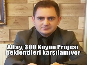 Altay, 300 Koyun Projesi beklentileri karşılamıyor