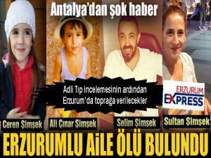 Antalya'dan şok haber: Erzurumlu aile ölü bulundu
