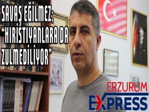 """ASİMED Başkanı Eğilmez, """"YPG, Hristiyanlara da zulmediyor"""""""