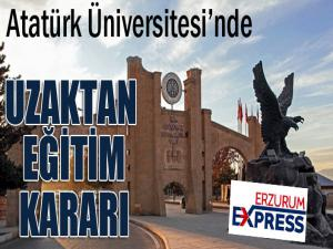 Atatürk Üniversitesi'nde dersler 'Uzaktan Eğitim' yoluyla verilecek