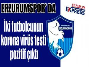 BB Erzurumspor'da iki futbolcunun korona virüs testi pozitif çıktı