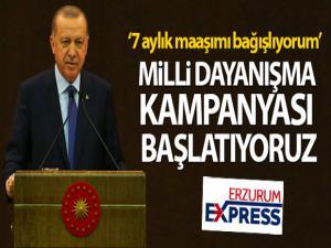 Cumhurbaşkanı Erdoğan: 'Milli Dayanışma Kampanyası başlatıyoruz'
