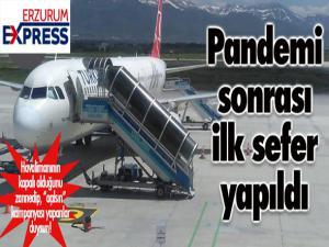 Erzurum'a pandemi sonrası ilk uçak indi...