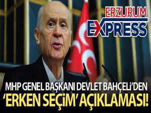 MHP Genel Başkanı Bahçeli'den erken seçim açıklaması