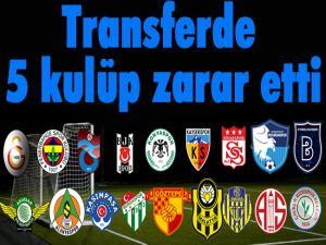 Transferde 5 kulüp zarar etti