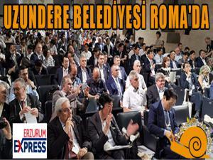 UZUNDERE BELEDİYESİ ROMA'DA