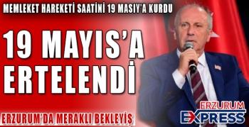 19 MAYIS'A ERTELENDİ