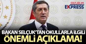 Bakan Selçuk'tan okullarla ilgili önemli açıklama!