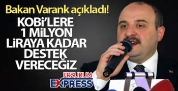 Bakan Varank açıkladı! 'KOBİ'lere 1 milyon liraya kadar destek vereceğiz'