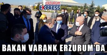 BAKAN VARANK ERZURUM'DA