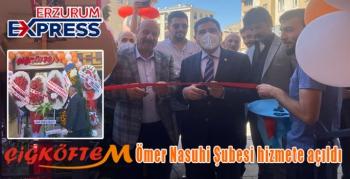 Çiğköftem Ömer Nasuhi Şubesi hizmete açıldı.