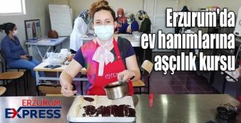 Erzurum'da ev hanımlarına aşçılık kursu