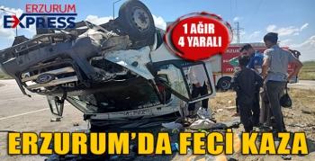 Erzurum'da feci kaza: 1'i ağır 4 yaralı