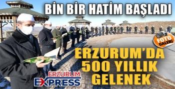 Erzurum'un 500 Yıllık Kadim Geleneği