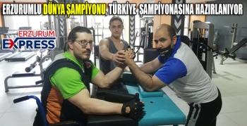 Erzurumlu dünya bilek güreşi şampiyonu Gökhan Seven, Türkiye şampiyonasına hazırlanıyor