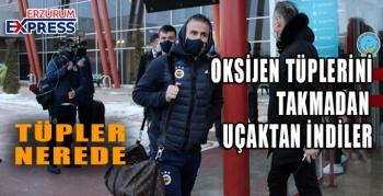 Fenerbahçe kafilesi dünErzurum'a geldi