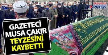 Gazeteci Çakır'ın teyze acısı...