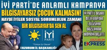 İYİ PARTİ'DEN ANLAMLI KAMPANYA