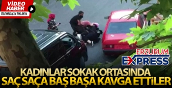 Kadınların sokak ortasında saç saça baş başa kavgası kamerada