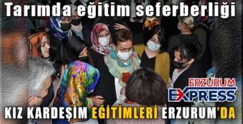 Kız kardeşim eğitimleri Erzurum'da