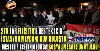 MESELE FİLİSTİN OLUNCA ERZURUM'DA PANDEMİ UNUTULDU