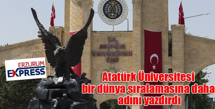 Atatürk Üniversitesi bir dünya sıralamasına daha adını yazdırdı