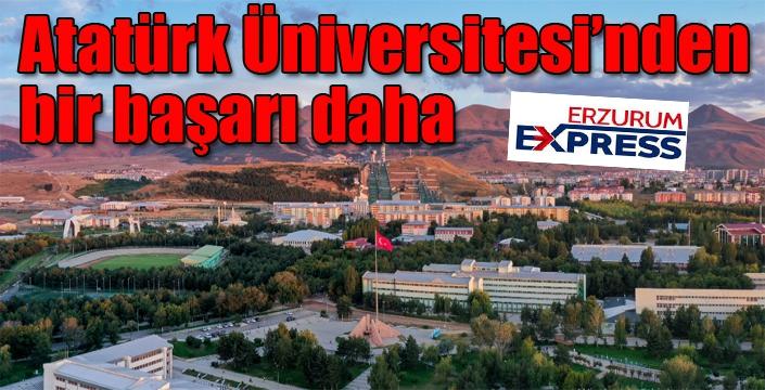Atatürk Üniversitesi'nden bir başarı daha