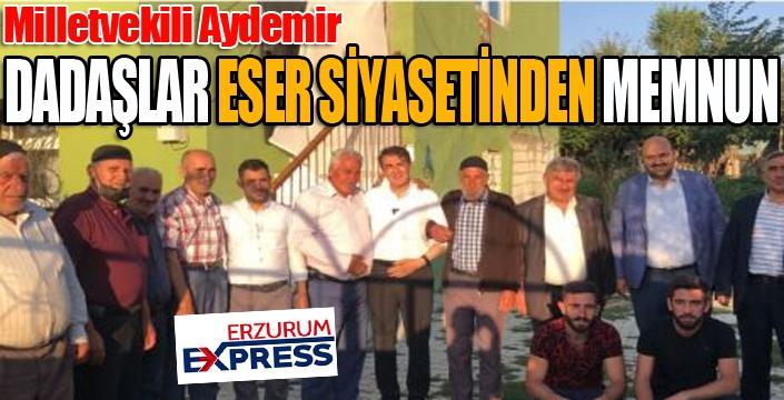 Aydemir: 'Dadaşlar Eser Siyasetinden memnun'