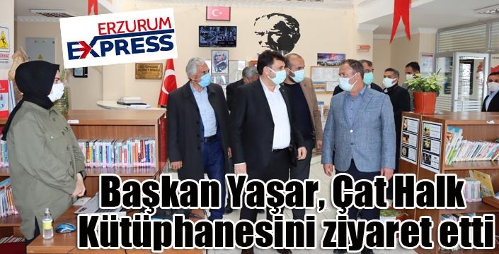 Başkan Yaşar, Çat Halk Kütüphanesini ziyaret etti