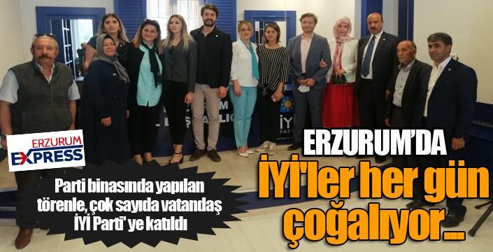 Erzurum'da İYİ'ler her gün çoğalıyor...
