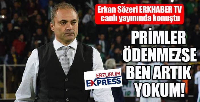 Erzurumspor'da flaş gelişme... Erkan Sözeri bırakıyor mu?